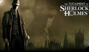 The Testament of Sherlock Holmes. Превью