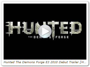 Hunted The Demons Forge E3 2010 Debut Trailer [HD]
