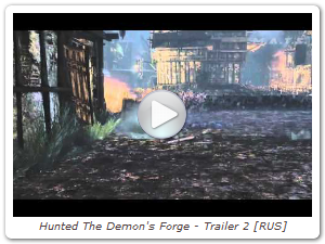 Hunted The Demon's Forge - Trailer 2 [RUS]