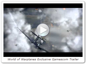 World of Warplanes Exclusive Gamescom Trailer